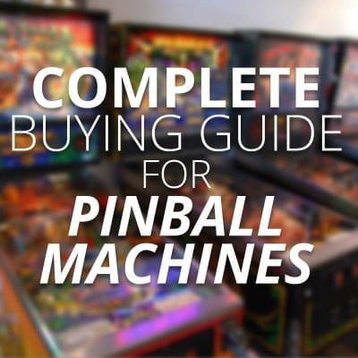 complete buying guide pinball machines