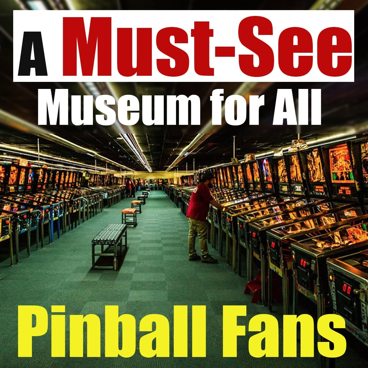A Must-See Museum for All Pinball Fans