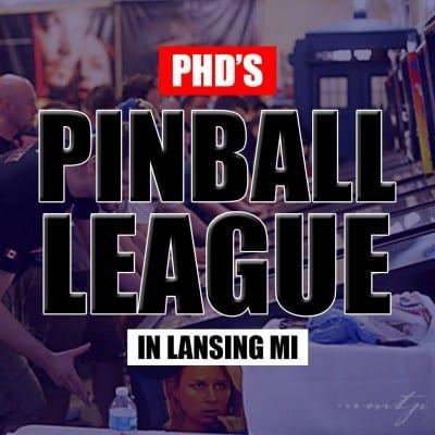 PhD's Pinball League in Lansing MI