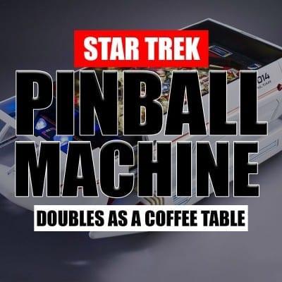 Star Trek Pinball Machine a Coffee Table