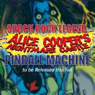 Shock Rock Legend, Alice Cooper's Nightmare Castle Pinball Machine to be Released this Fall