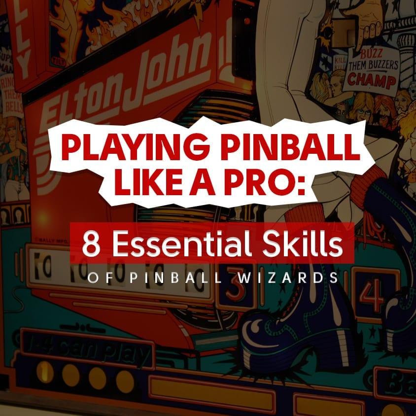 Playing Pinball Like A Pro Featured Image